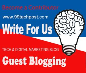 Tech Write for us Guest Post